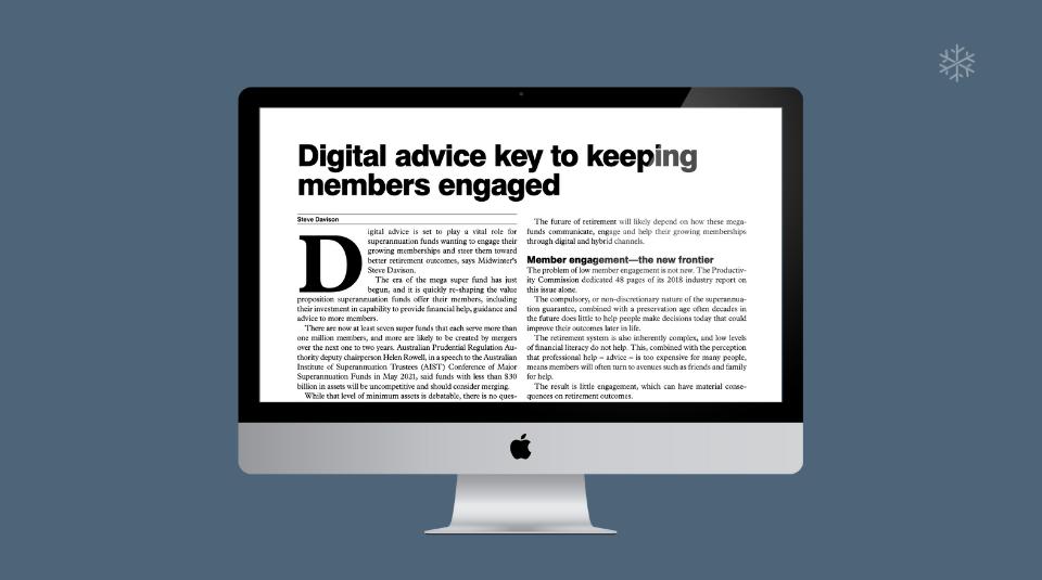 Digital advice key to keeping members engaged
