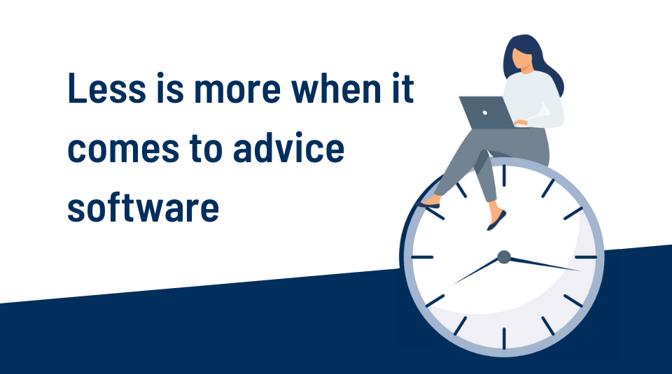 Less is more when it comes to advice software